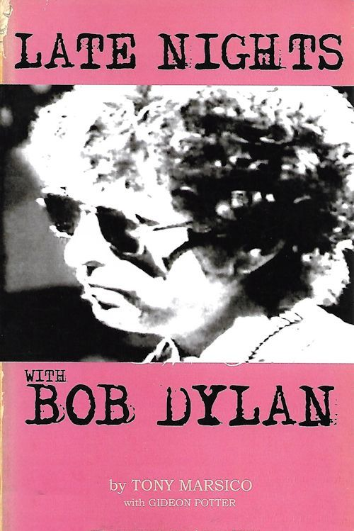 late nights with Bob Dylan book