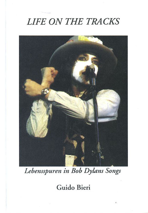 life on the tracks bob dylan book in German