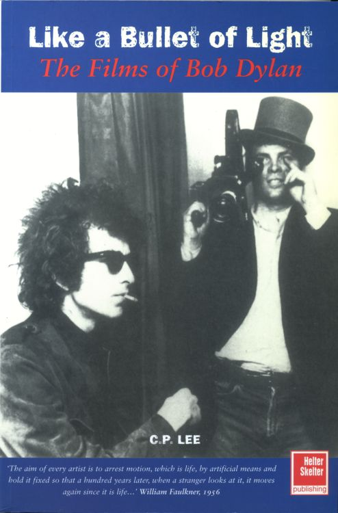 like a bullet of light Bob Dylan book