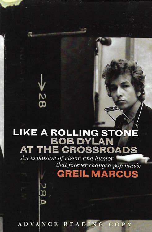 like a rolling stone Bob Dylan at the crossroads book