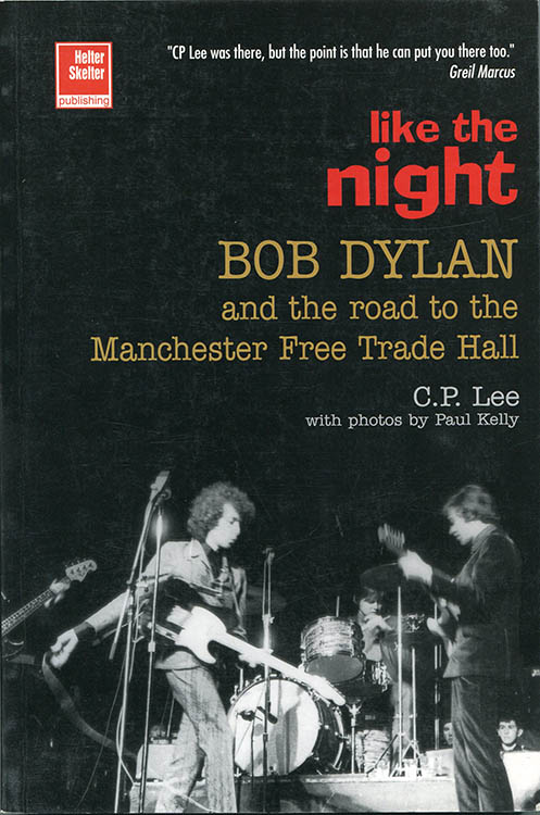 like the night cp lee Bob Dylan book