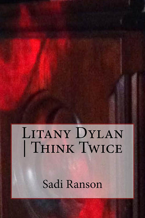 litany Bob Dylan think twice book