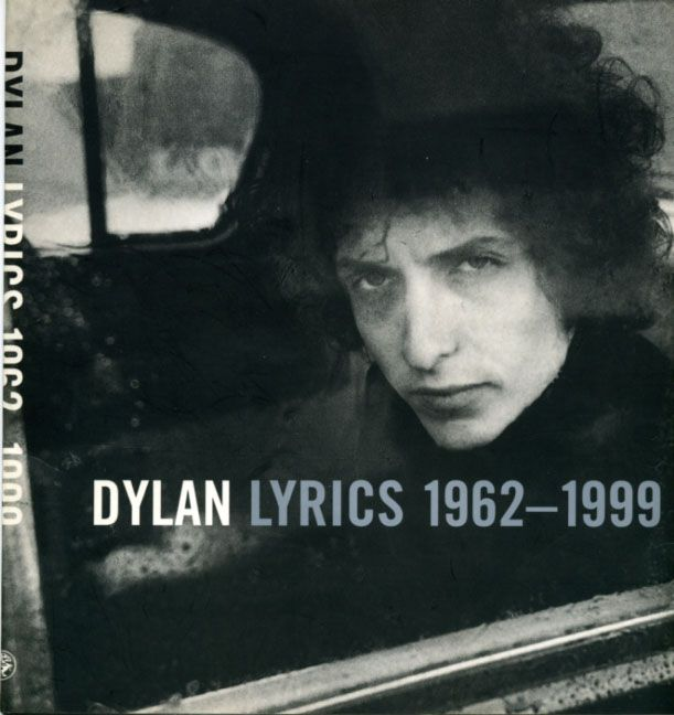 bob dylan lyrics 1962-1999