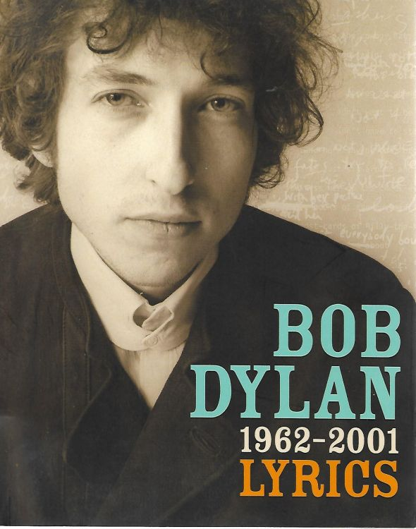 lyrics 1962-2001 UK Simon & Schuster 2006 softcover Bob Dylan book