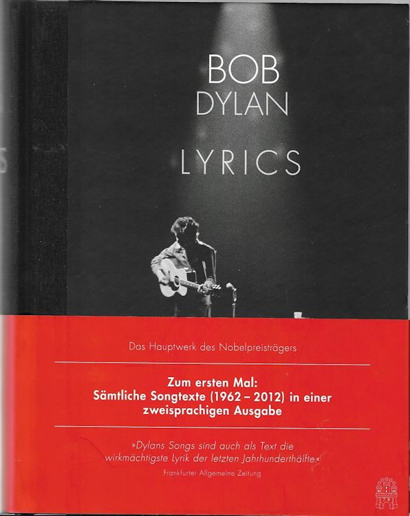 lyrics sämtliche sontexte 1962-2012 bob dylan book in German