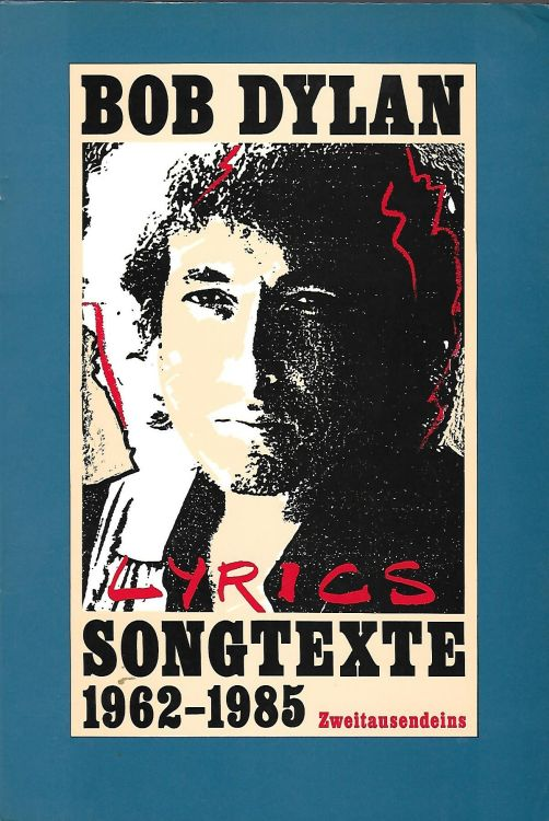 lyrics songtexte 1962-1985 bob dylan book in German