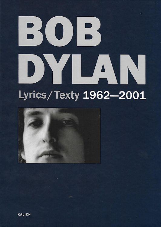 lyrics texty 1962-2001 Dylan book in Czech