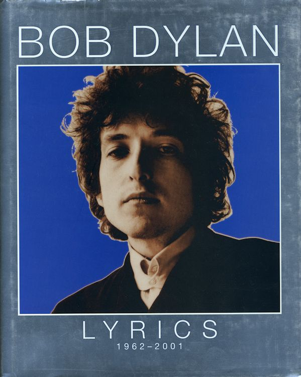 lyrics 1962-2001 2004 hardcover Bob Dylan book