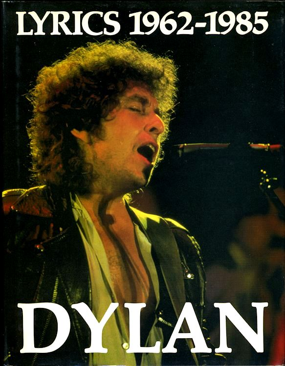 lyrics 1962-1985 jonathan cape uk Bob Dylan book