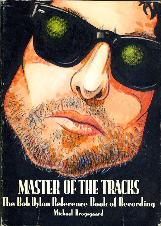masters of the tracks Bob Dylan book