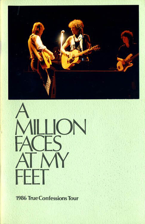 million faces at my feet 1986 tour Bob Dylan book