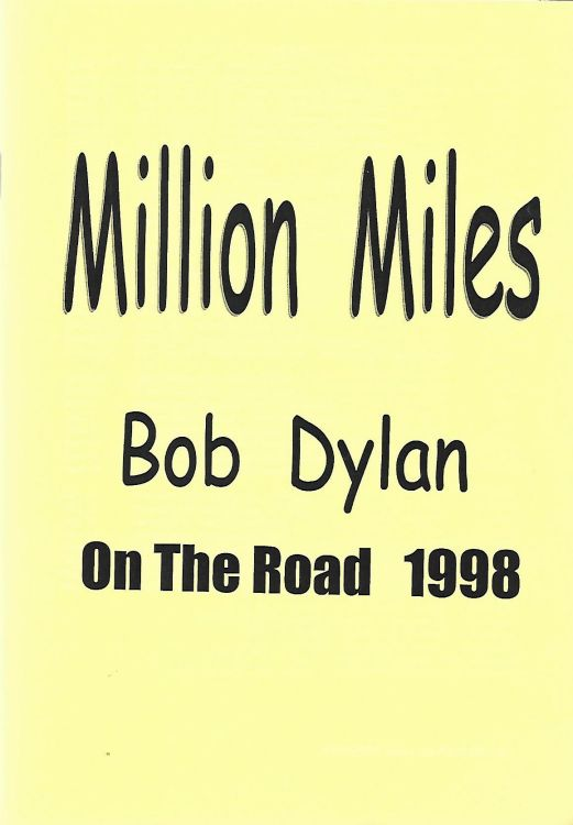 million miles 1998 Bob Dylan book