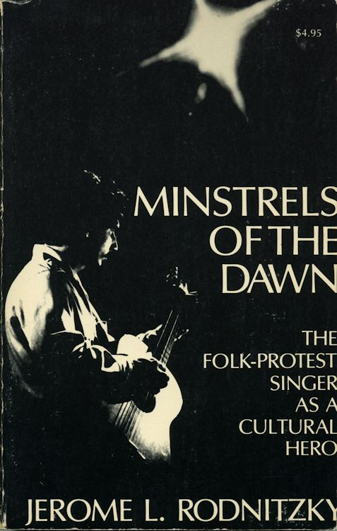 minstrels of the dawn Bob Dylan book