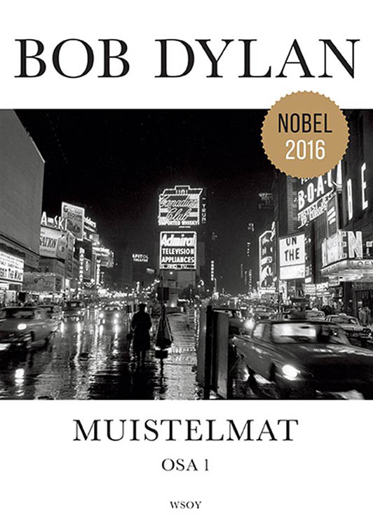 muistelmat osa 1 Dylan book in Finnish with nobel