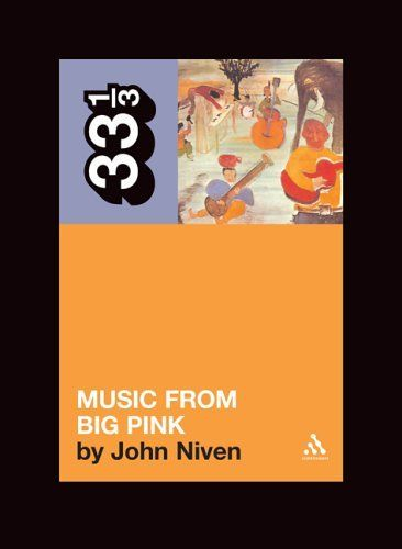 music from big pink niven Bob Dylan book
