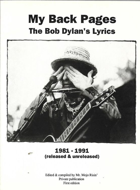 my back pages the bob dylan's lyrics 1981-1991 released and unreleased book in Italian