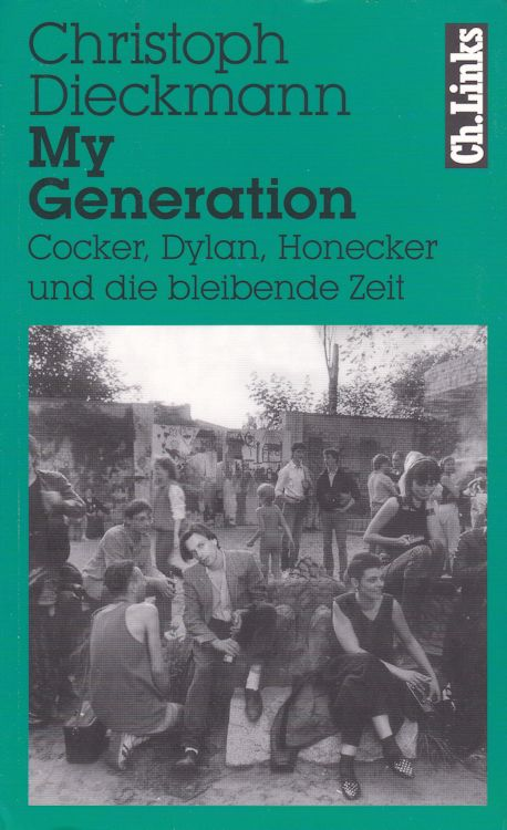my generation christoph dieckman 2nd edition bob dylan book in German