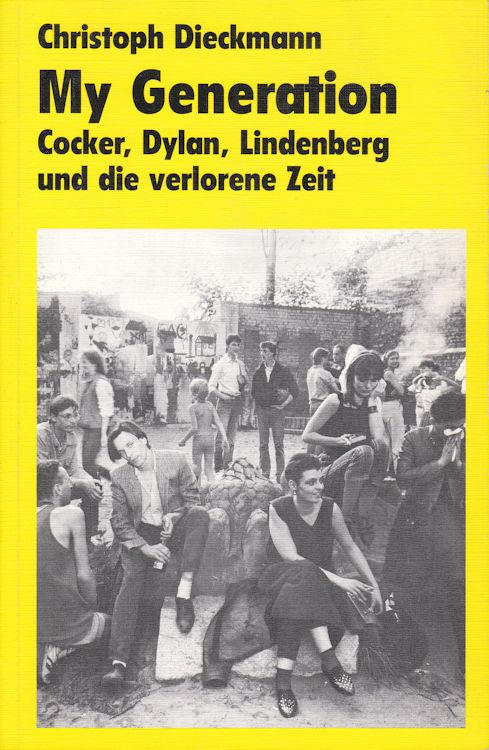 my generation christoph dieckman bob dylan book in German