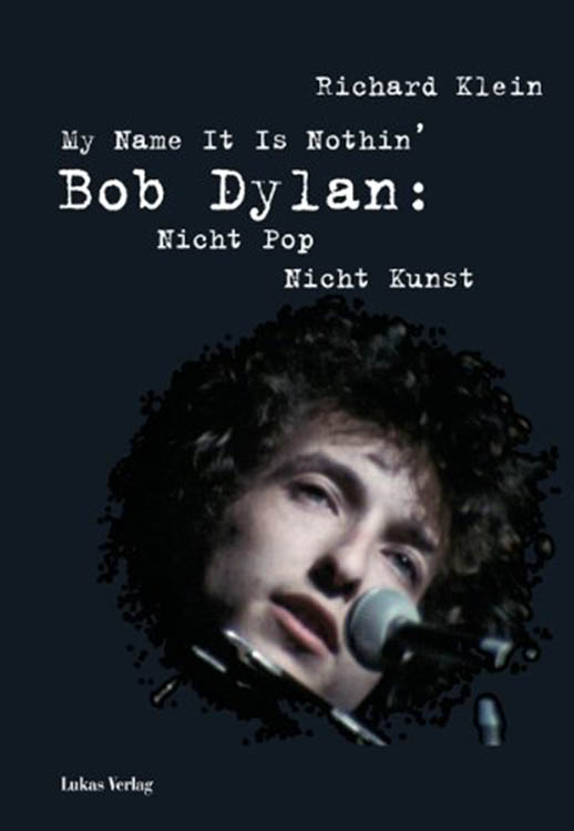 my name it is nothing klein bob dylan book in German
