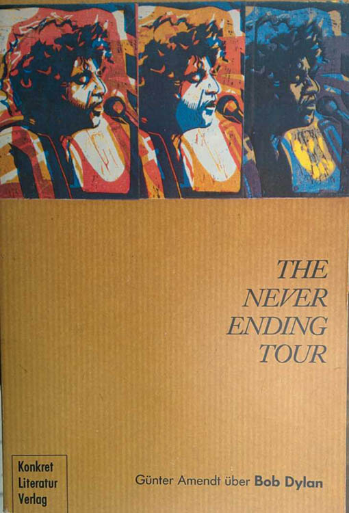 the never ending tour amendt bob dylan book in German