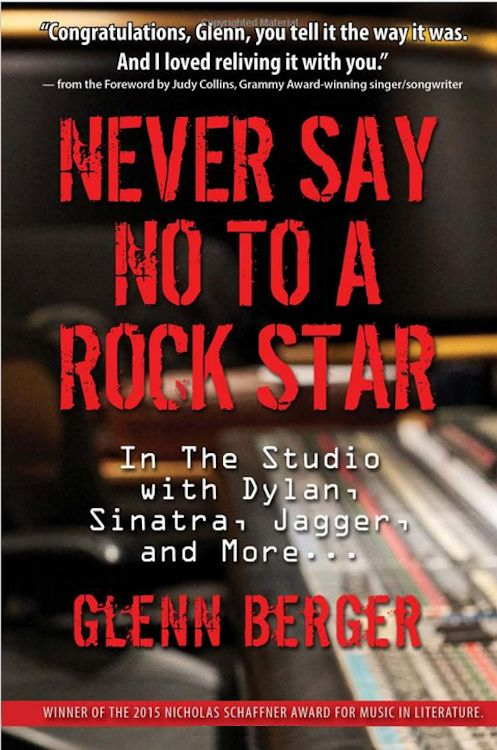 never say no to a rock star Bob Dylan book