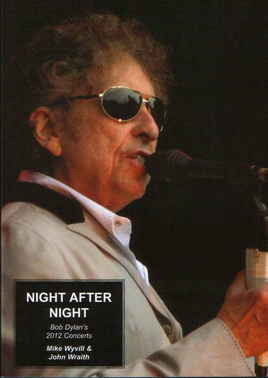 night after night Bob Dylan book