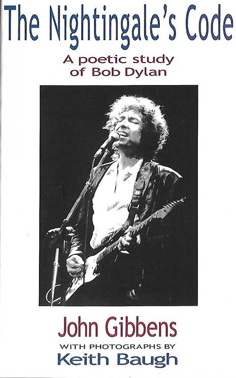 the nightingale code a poetic study of Bob Dylan book