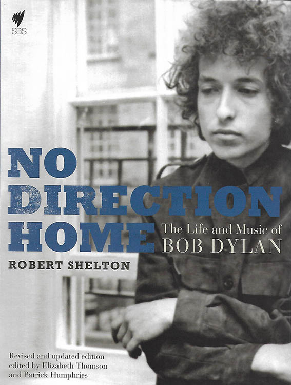 no direction home robert shelton Hardie Grant 2011 Bob Dylan book