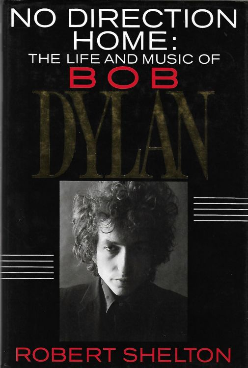 no direction home robert shelton Bob Dylan book
