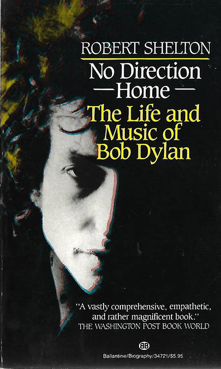 no direction home robert shelton ballantine Bob Dylan book