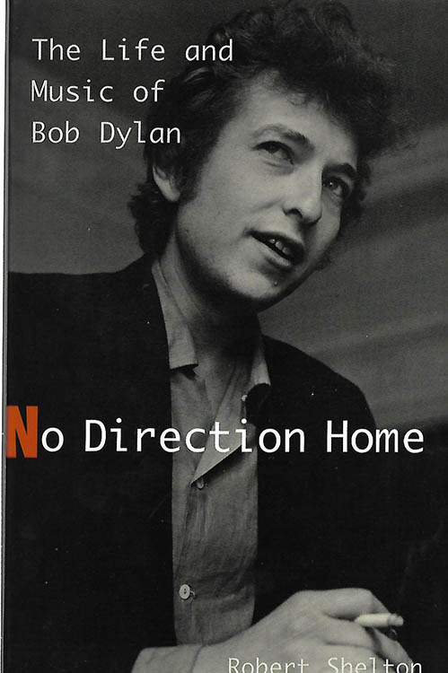 no direction home robert shelton Da Capo Press 1997 Bob Dylan book