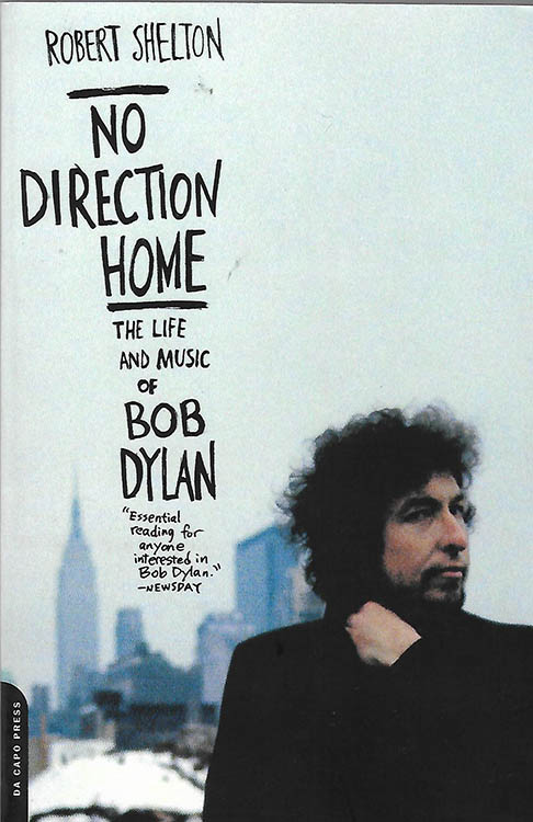 no direction home robert shelton 2003 Bob Dylan book