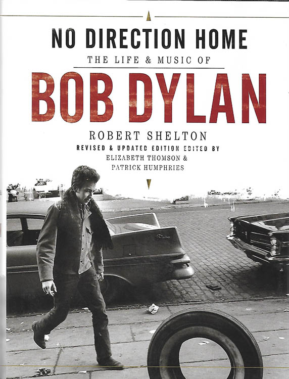 no direction home robert shelton omnibus 2011 Bob Dylan book