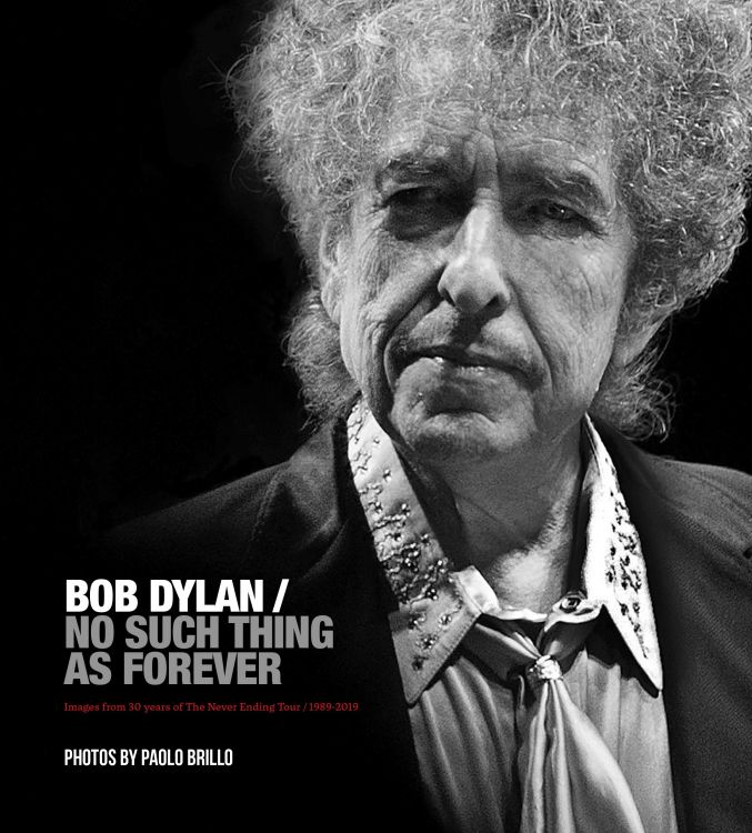 no such thing as forever Bob Dylan book