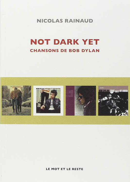 not dark yet chansons de bob dylan book in French