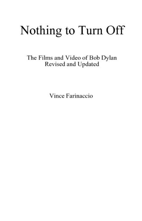 nothing to turn off revised editionVince Farinaccio Bob Dylan book