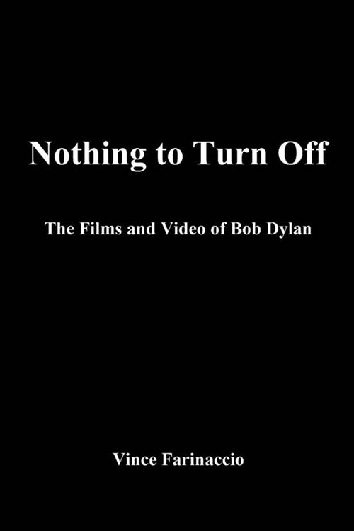 nothing to turn off Bob Dylan book