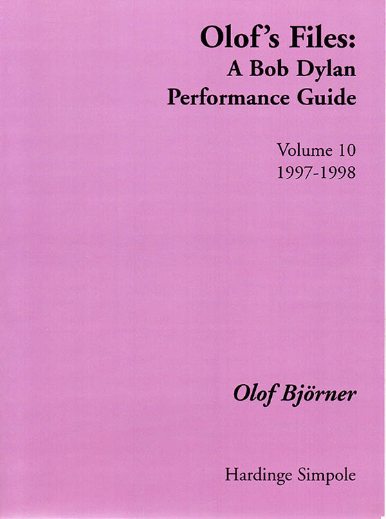 olof's files a Bob Dylan's performance guide volume 10 Bob Dylan book
