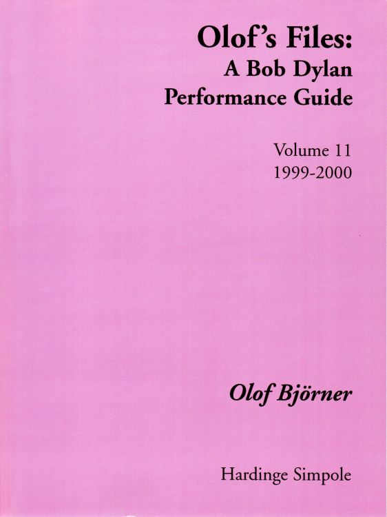 olof's files a Bob Dylan's performance guide volume 11 Bob Dylan book