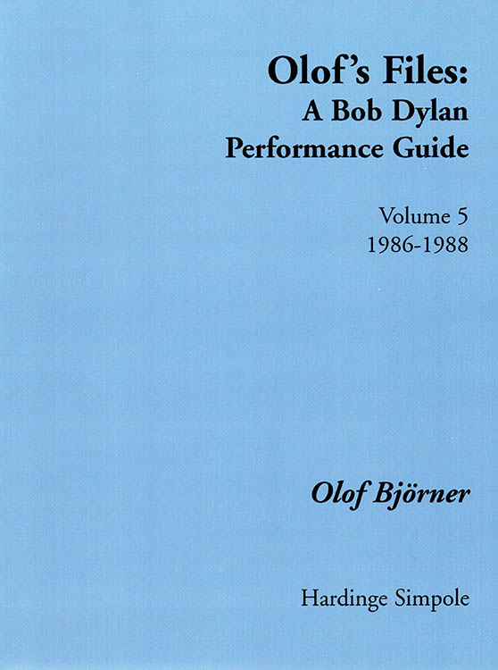 olof's files 1986-1988 Bob Dylan book