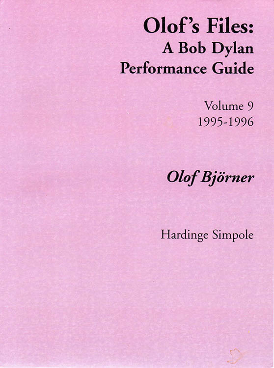 olof's files a Bob Dylan's performance guide volume 9 book