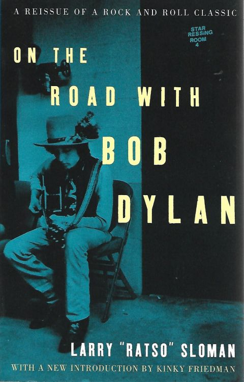 on the road with larry sloman helter skelter 2002 Bob Dylan book