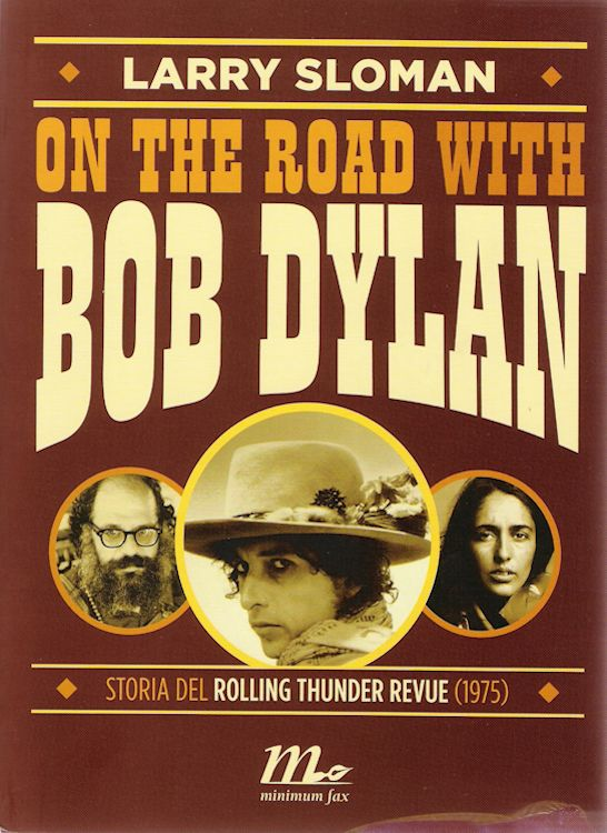 on the road with bob dylan Edizione Maximum Fax 2013 book in Italian