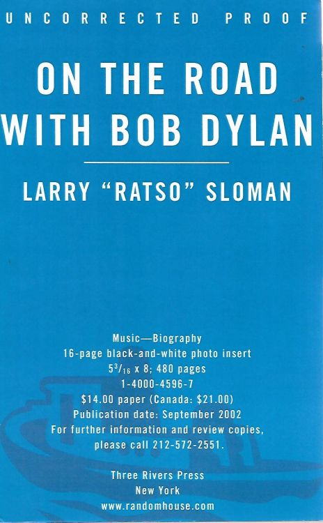 on the road with larry sloman revised edition Bob Dylan book