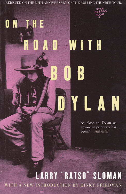 on the road with larry sloman helter skelter 2005 Bob Dylan book