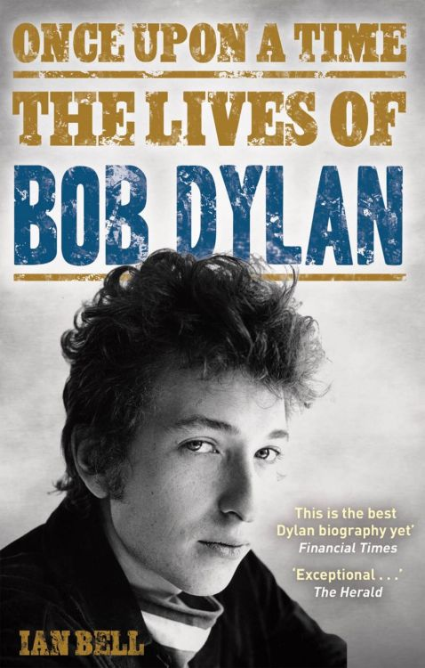 once upon a time ian bell hardback Bob Dylan book