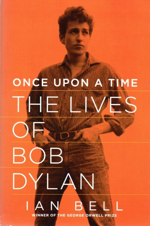 once upon a time ian bell pegasus 2013 Bob Dylan book