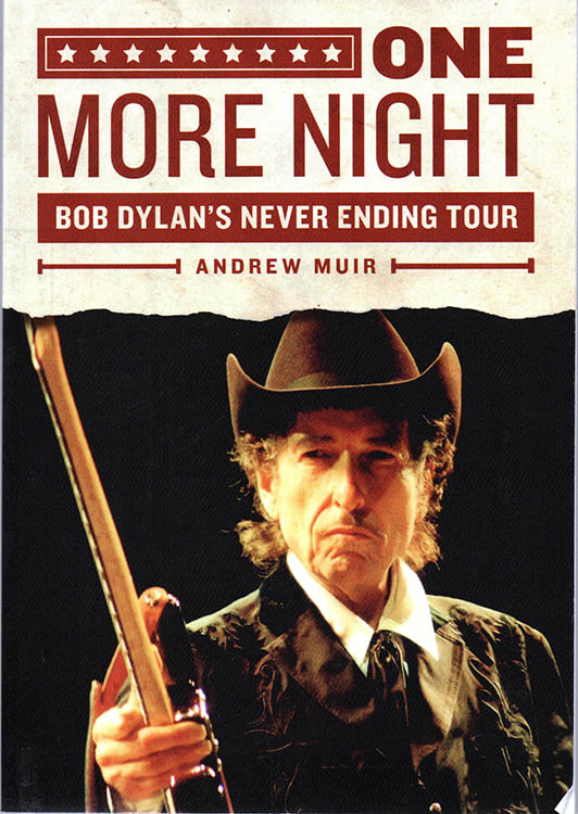 one more night andrew muir Bob Dylan book