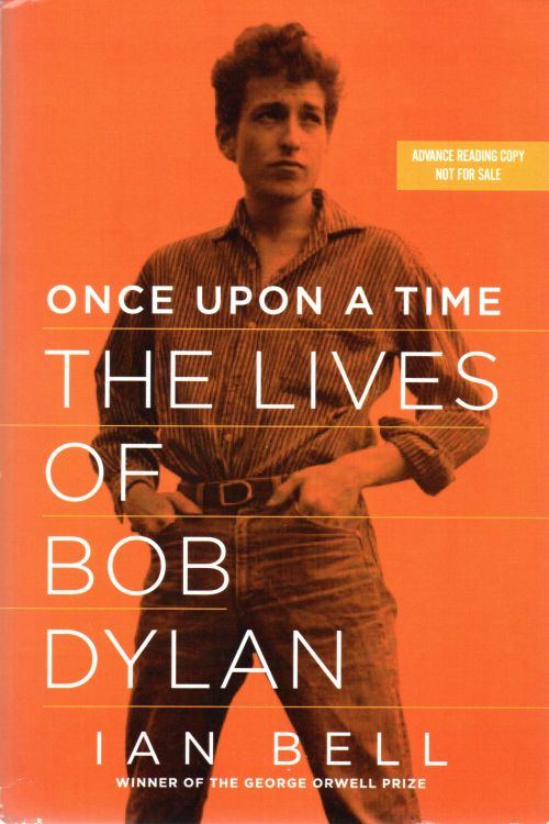 once upon a time ian bell advanced reading copy Bob Dylan book