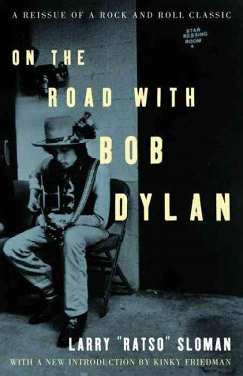 on the road with larry sloman 2002 Bob Dylan book